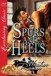 Spurs and Heels (Divine Creek Ranch, #5) - Heather Rainier