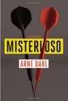 Misterioso: A Crime Novel - Arne Dahl, Tiina Nunnally