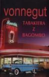 Tabakiera z Bagombo - Elżbieta Zychowicz, Kurt Vonnegut