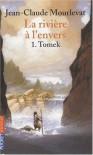 La rivière à l'envers Tome 1: Tomek - JEAN-CLAUDE MOURLEVAT