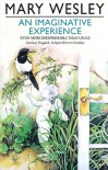 An Imaginative Experience - Mary Wesley