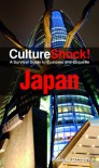 Japan : a survival guide to customs and etiquette (CultureShock!) - P. Sean Bramble