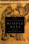 The Postcolonial Middle Ages (New Middle Ages) -
