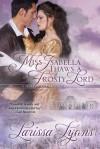 Miss Isabella Thaws a Frosty Lord - Larissa Lyons