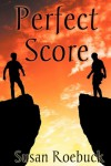 Perfect Score - Susan Roebuck