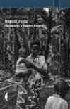 Nagość życia. Opowieści z bagien Rwandy - Jean Hatzfeld