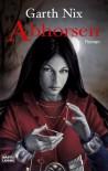Abhorsen (Das Alte Königreich, #3) - Garth Nix, Lore Straßl, Hubert Straßl