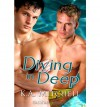 Diving in Deep - K.A. Mitchell