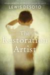 The Restoration Artist [Hardcover] - Lewis Desoto