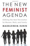 The New Feminist Agenda - Madeleine Kunin