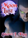 Moon Lust - Sherri L. King