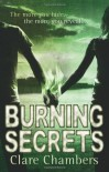 Burning Secrets - Clare Chambers