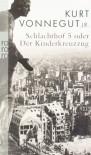 Schlachthof 5 oder Der Kinderkreuzzug - Kurt Wagenseil, Kurt Vonnegut