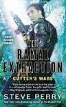 The Ramal Extraction: Cutter's Wars - Steve Perry