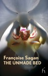 The Unmade Bed (Modern Voices) - Francoise Sagan;Abigail Israel (translator)