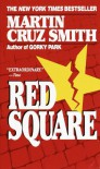 Red Square  - Martin Cruz Smith