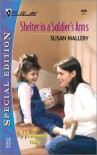 Shelter In A Soldier's Arms - Susan Mallery