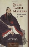 Seven Taoist Masters: A Folk Novel of China (Shambhala Classics) -