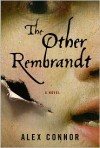 The Other Rembrandt -