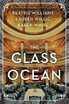 The Glass Ocean - Beatriz Williams, Lauren Willig, Karen   White
