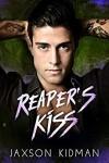 Reaper's Kiss - Jaxson Kidman