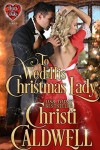 To Wed His Christmas Lady (The Heart of a Duke Book 7) - Christi Caldwell