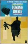Coming Home And Other Stories - Farida Karodia