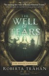 The Well of Tears (The Dream Stewards) - Roberta Trahan