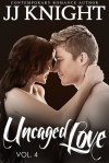 Uncaged Love, Volume 5 - J.J.  Knight