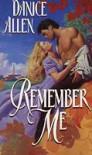 Remember Me - Danice Allen