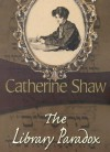 The Library Paradox - Catherine Shaw