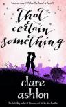 That Certain Something - Clare  Ashton