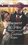 The Gentleman Rogue - Margaret McPhee