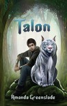 Talon (The Astor Chronicles Book 1) - Amanda Greenslade