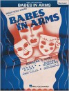 Babes in Arms - Lorenz Hart,  Michael Lefferts (Editor)
