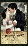 The Cryptographer (Second Sons Book 1) - Alice Wallis-Eton