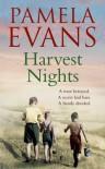 Harvest Nights. Pamela Evans - Pamela Evans