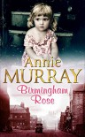 Birmingham Rose - Annie Murray