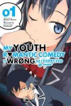 My Youth Romantic Comedy Is Wrong, As I Expected @ comic, Vol. 1 - manga (My Youth Romantic Comedy Is Wrong, As I Expected @ comic (manga)) - Wataru Watari