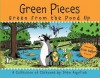 Green Pieces: Green From the Pond Up - A Cartoon Collection - Drew Aquilina
