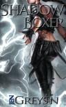 Shadow Boxer - Jen Greyson