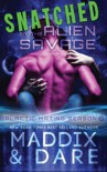 Snatched by the Alien Savage: A SciFi Alien Romance (Galactic Mating Season) (Volume 2) - Marina Maddix, Flora Dare
