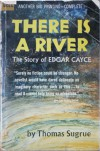 There Is a River: The Story of Edgar Cayce - Thomas Joseph Sugrue