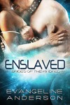 Enslaved (Brides of the Kindred Book 14) - Evangeline Anderson, Barb Rice, Reese Dante