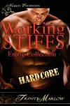Working Stiffs: Hardcore: An Erotic Collection - Trinity Marlow