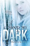 A Sleep So Dark - Inara Scott