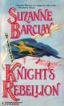 Knight's Rebellion - Suzanne Barclay
