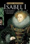 Isabel I de Inglaterra e o seu médico Português - Isabel Machado