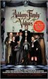 Addams Family Values: Addams Family Values - Todd Strasser