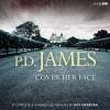Cover Her Face  - Roy Marsden, P.D. James